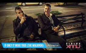 Slow Burn Slow Fade Inside The Walkmen s Final Days Stereogum Hamilton Leithauser Rostam If Only It Were True The Walkmen Cover