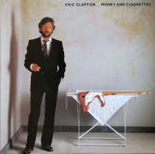 <b>Eric Clapton</b> - <b>Money</b> And Cigarettes | Releases | Discogs