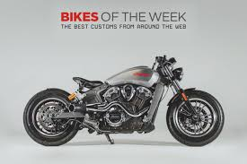 custom bikes of the week 27 may 2018 the best cafe racers scramblers