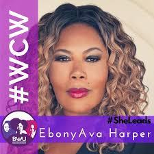 BWU Sacramento - Our WCW is Ebony Ava Harper. Thank you... | Facebook