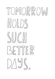 Better Days Quotes