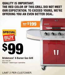 home depot locator is having a on the brinkmann 4 burner gas grill on for 99 down from 199 get a 5 off when you sign up for