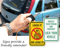 Lock Your Car Signs Not Responsible For Theft Signs