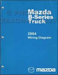 mazda b series pickup truck wiring diagram manual original 2004 mazda b series pickup truck wiring diagram manual original b2300 b3000 b4000