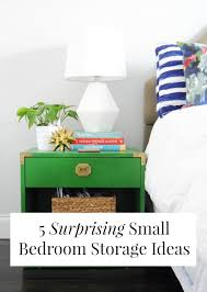 Small Picture 5 Surprising Small Bedroom Storage Ideas