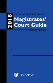 Anthony And Berrymans Magistrates Court Guide 2018