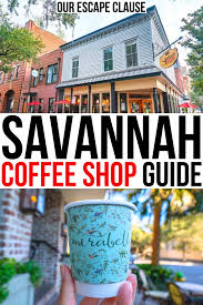 We spent a morning drinking tea, eating wonderful food and learning about tea. 14 Cool Savannah Coffee Shops For Caffeine Lovers Our Escape Clause