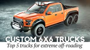 Top 5 Mad 6×6 Trucks and Custom Pickups for Extreme Off-roading ...