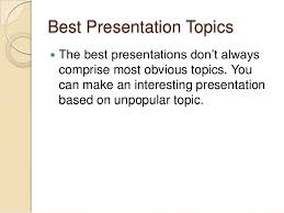 what are the best presentation topics for college students best presentation topics