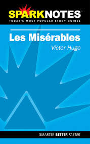 les miserables sparknotes literature guide by sparknotes