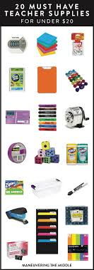 20 Must Have Teacher Supplies Maneuvering The Middle