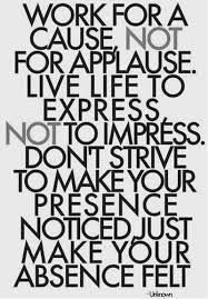 Quote Express Simple Live Life To Express Not To Impress Quote