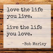 Loving Life Quotes Classy 48 Bob Marley Quotes On Love Life And Happiness