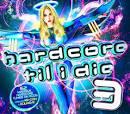 Hardcore Til I Die [3 Disc Set]