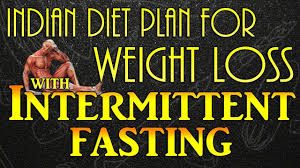 Intermittent Fasting Chart Indian Version Of Intermittent Fasting Diet Plan For Weight