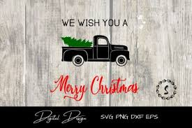 Find & download free graphic resources for christmas tree. Old Truck Merry Christmas Svg Graphic By Sayitwithsimplicity Creative Fabrica