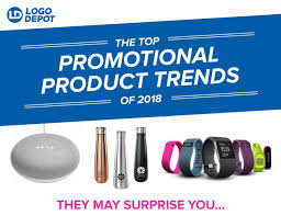 Top Promotional The Top Promotional Trends Of 2018 Logo Depot