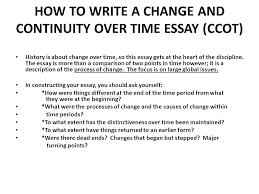 How To Write A Change And Continuity Over Time Essay Ccot Ppt