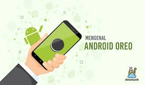 Android is a mobile operating system based on a modified version of the linux kernel and other open source software, designed primarily for touchscreen mobile devices such as smartphones and tablets. Android Oreo Ulasan Kelebihan Fitur Serta Tips Dan Trik
