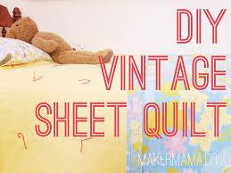 DIY Vintage Sheet Quilt - Maker Mama & DIY Vintage Sheet Quilt Adamdwight.com