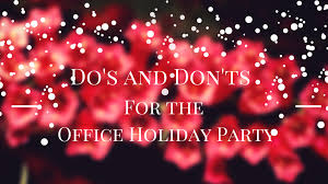 do s and don ts for the office holiday party levelten dallas tx do s and don ts for the office holiday party