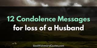 Condolences Quotes Fascinating These Condolence Messages For The Loss Of A Husband Are Beautiful