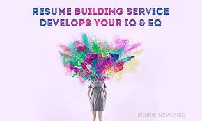 Resume Building Services Resume Building Service Develops Your Iq Eq Resume