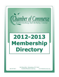 2013 2014 martinsburg berkeley county chamber of commerce 2012 2013 martinsburg berkeley county chamber of commerce membership directory