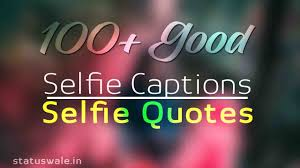 100 Best Cool Instagram Captions Selfie Quotes For Your Photos