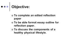 healthy nation need for a healthy physical lifestyle ppt video objective to complete an edited reflection paper