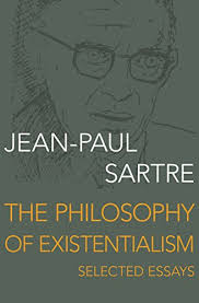 the philosophy of existentialism selected essays kindle edition the philosophy of existentialism selected essays by sartre jean paul