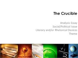 the crucible analysis essay social political issue ppt video  the crucible analysis essay social political issue