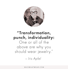 Jewelry Quotes Stunning 48 Can'tMiss Quotes From Fashion Icon Iris Apfel Who What Wear