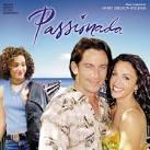 Passionada [Original Motion Picture Soundtrack]