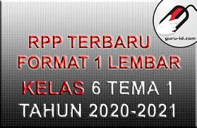 Check spelling or type a new query. Rpp 1 Lembar Kelas 6 Tema 1 Tahun 2021 2022 Info Pendidikan Terbaru