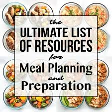 Meal Prep Chart The Ultimate List Of Resources For Meal Planning And Prep