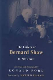 The Letters of Bernard Shaw to The Times; Collected and Annotated by R –  The Secret Bookstore