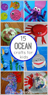15 fantastic ocean themed kids crafts my favorite kid activities from the internet ocean themed crafts ocean and craft
