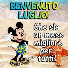 Benvenuto Luglio Immagini da scaricare Gratis per Facebook e Whatsapp! -  BuongiornoMio.it