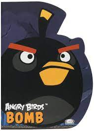 ANGRY BIRDS BOMB: ANGRY BIRDS: 9789876125734: Amazon.com: Books
