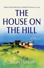 Amazon.com: The House on the Hill (Susan Duncan's Memoirs) eBook: Duncan,  Susan: Kindle Store