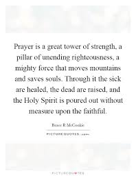 Prayer Quotes For Strength Interesting Prayer Is A Great Tower Of Strength A Pillar Of Unending