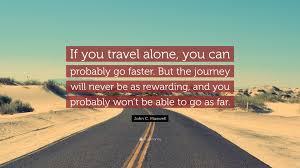Travel Alone Quotes Custom Travel Alone Quotes Mr Quotes