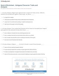 quiz worksheet antigone character traits and analysis com print antigone character traits and analysis worksheet