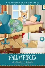 Southern Quilting Cozy Mysteries - Elizabeth Spann Craig & Fall to Pieces : Book Seven in the Southern Quilting Mysteries Adamdwight.com