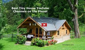 youtube tiny house.  Youtube The Best Tiny House Youtube Channels From Thousands Of  In Our Index Using Search And Social Metrics Weu0027ve Carefully Selected  Throughout S