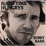 Hard Time Hungrys album by Bobby Bare