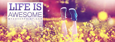 most beautiful cover photos for facebook timeline for girls with quotes. Beautiful Most Life Is Awesome Facebook Timeline Cover Intended Most Beautiful Photos For Girls With Quotes O