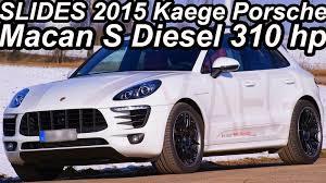Slides Kaege Porsche Macan S Diesel 2015 Aro 21 3 0 V6 Turbo 310 Cv