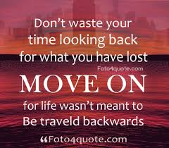 quotes on moving forward moving forward quotes just move on foto 4 quote